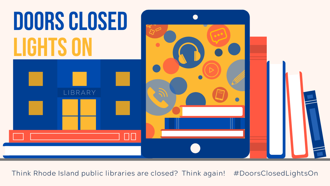 Think RI public libraries are closed? Think again!