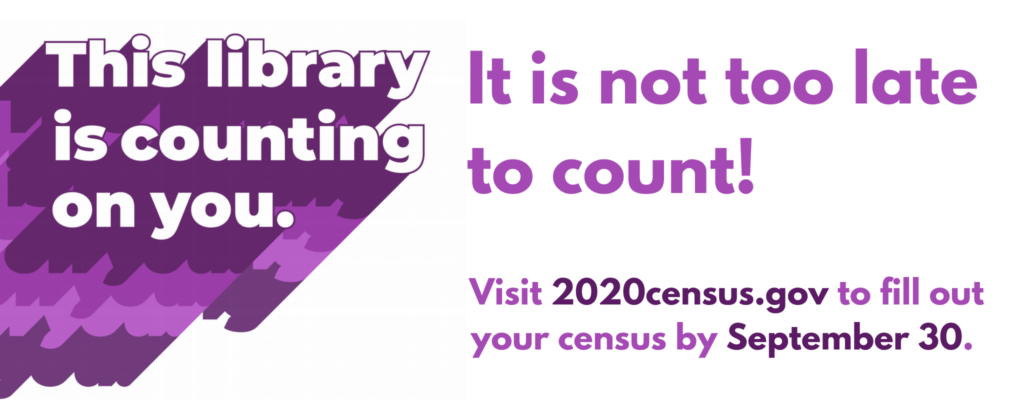 Libraries are counting on you to complete the 2020 Census!